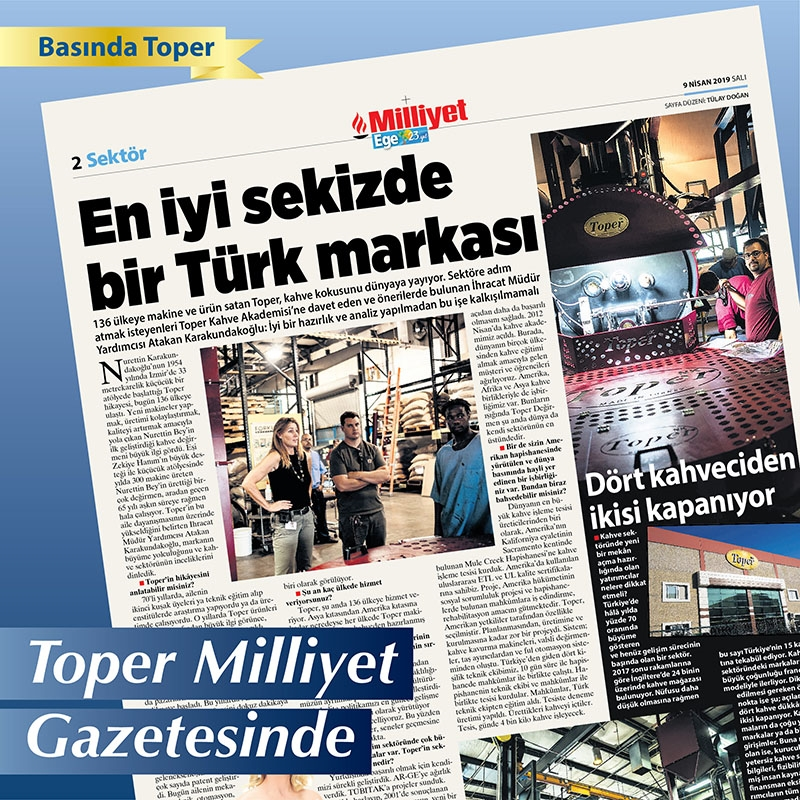 Toper is featured in Milliyet newspaper. 9 April 2019